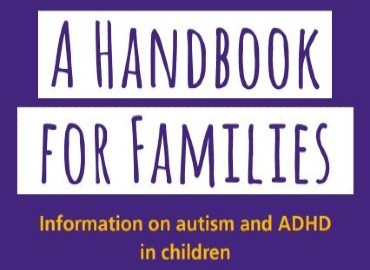 Text A handbook for families: Information on autism and ADHD in children written on a purple background